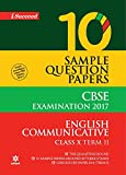 CBSE 10 Sample Question Paper - English Communicative for Class 10th Term-2 (2017)