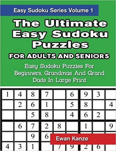 The Ultimate Easy Sudoku Puzzles For Adults And Seniors Easy Sudoku