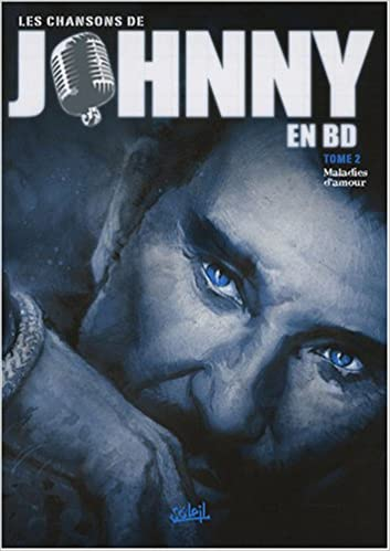 Amazon Fr Les Chansons De Johnny En Bd Tome 2 Maladies