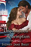An Impassioned Redemption: A Defiant Hearts Novella