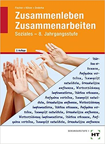 Zusammenleben - Zusammenarbeiten SOZIALES - 8. Jahrgangsstufe ...