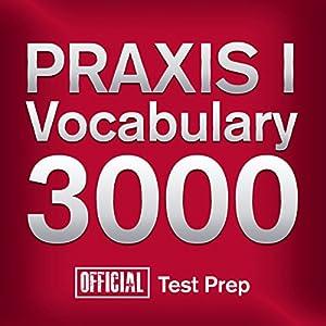 Official PRAXIS I Vocabulary 3000 Audiobook