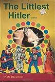 The Littlest Hitler - Stories