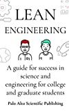 img - for Lean Engineering!: A guide for success in science and engineering for college and graduate students book / textbook / text book