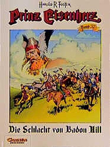Prinz Eisenherz Bd.32 Die Schlacht Von Badon Hill