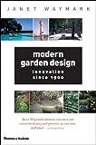 Modern Garden Design, Janet Waymark, 0500284210