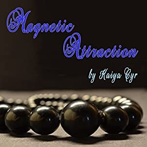 Magnetic Attraction Audiobook