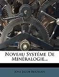 Noveau Systéme de Minéralogie..., Jöns Jacob Berzelius, 1271908891