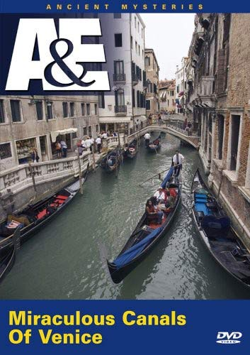 Ancient Mysteries - Miraculous Canals of Venice