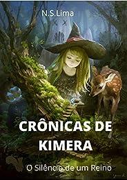 Crônicas de Kimera: O silêncio de um reino