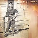 Gung Ho by Patti Smith