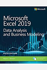 Microsoft Excel 2019 Data Analysis and Business Modeling (Business Skills) Kindle Edition