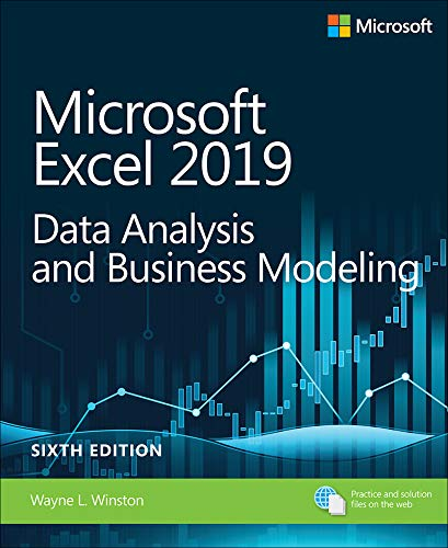 Microsoft Excel 2019 Data Analysis and Business Modeling (Business Skills)