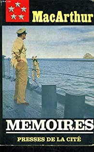 Memoires par Douglas MacArthur