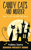Candy Cats And Murder: Book 4 In The Chocolate Cafe Series