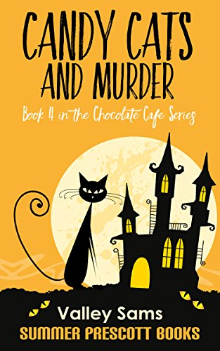 (Candy Cats and Murder (The Chocolate Cafe Series Book)