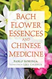 Product review for Bach Flower Essences and Chinese Medicine