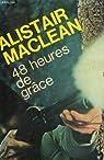 48 heures de grâce par Maclean