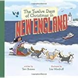 The Twelve Days of Christmas in New England (The Twelve Days of Christmas in America)