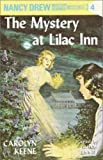 The Mystery at Lilac Inn: Nancy Drew Mystery Stories 4