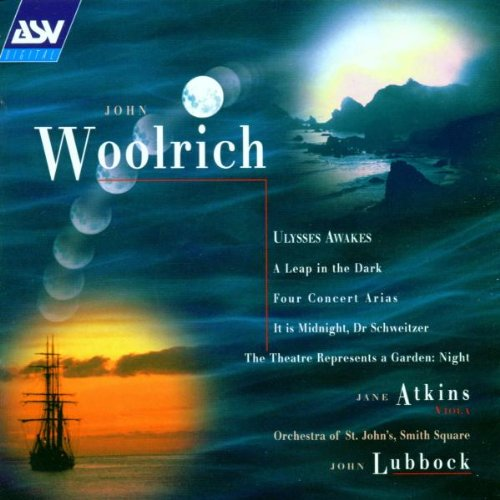 john-woolrich-ulysses-awakes-a-leap-in-the-dark-four-concert-arias-the-theatre-represents-a-garden-n