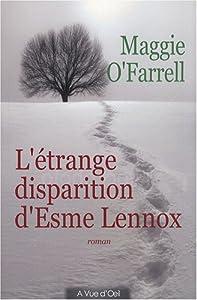 vignette de 'L'étrange disparition d'Esme Lennox (Maggie O'Farrell)'
