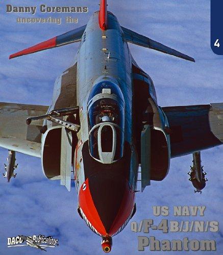 Uncovering the US Navy F-4 B/J/N/S/Q Phantom II (No. 4) Navy F 4 Phantom