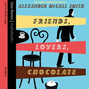 Friends, Lovers, Chocolate Hörbuch