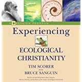 Experiencing Ecological Christianity: A 9-Session Program
