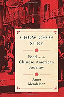 Book Cover: Chow Chop Suey: Food and the Chinese American Journey