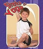 Stretch It Yoga, Kyla Wilson, 0778731642