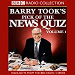 Barry Took's Pick of the News Quiz: Volume 2: The Vintage Years | Ian Pattinson