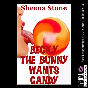 Becky the Bunny Wants Candy Audiobook