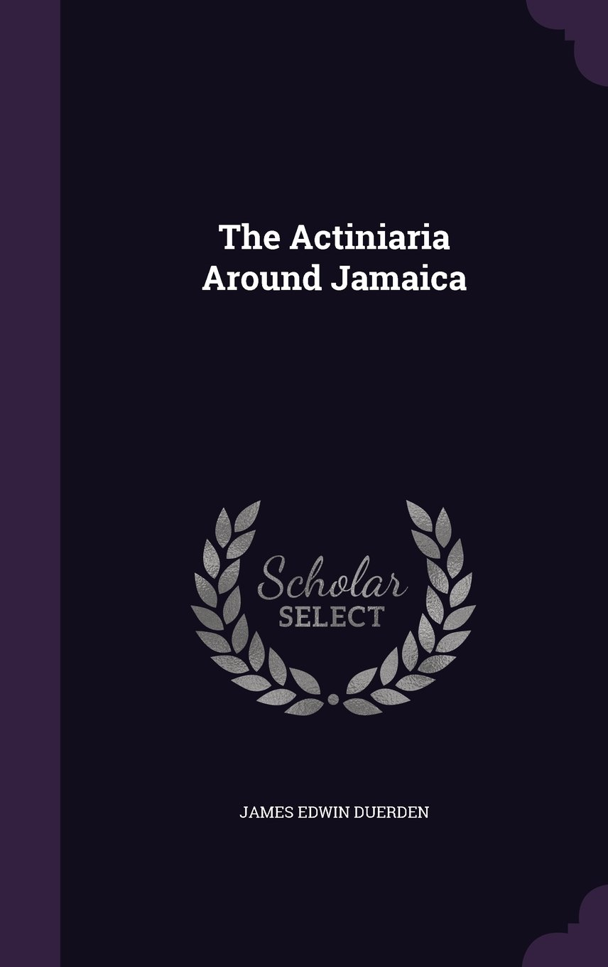 The Actiniaria Around Jamaica