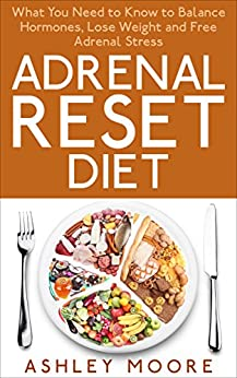 Adrenal Reset Diet Hormones Cookbook ebook