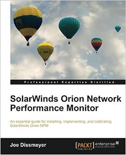 SolarWinds Orion Network Performance Monitor: Joe Dissmeyer