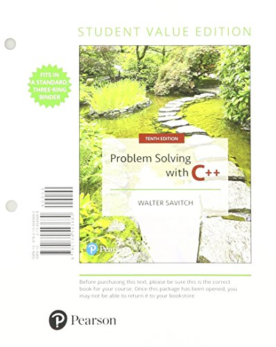 Problem Solving with C++, Student Value Edition Plus MyProgrammingLab with Pearson eText - Access Card Package (10th Edition) by Pearson