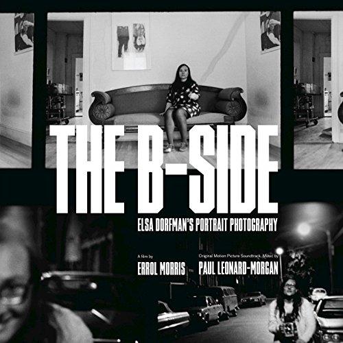 The B Side: Elsa Dorfman's Portrait Photography (The B Side Elsa Dorfmans Portrait Photography)
