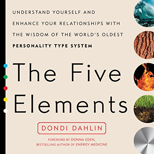The Five Elements: Understand Yourself and Enhance Your Relationships with the Wisdom of the World's Oldest Personality Type System by imusti
