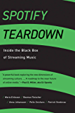 Spotify Teardown: Inside the Black Box of Streaming Music (The MIT Press) (English Edition)