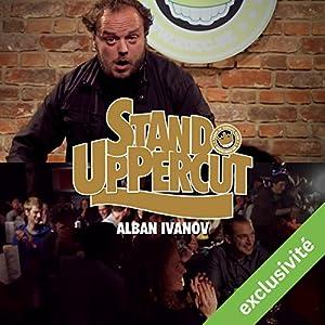 Stand UpPercut : Alban Ivanov Hörspiel