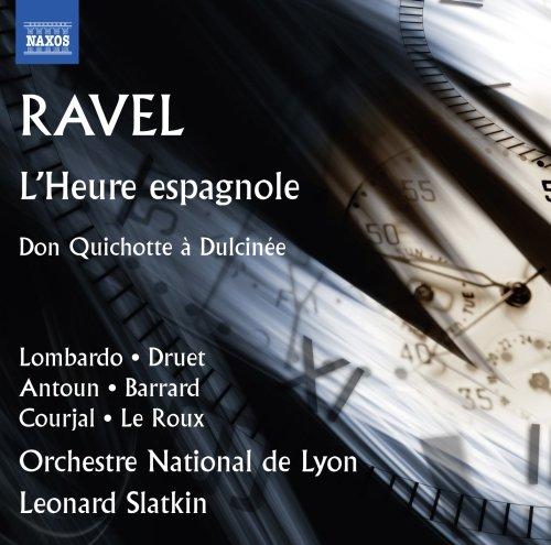 Ravel: L'Heure espagnole - Don Quichotte a Dulcinee