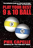 Play Your Best 9 & 10-Ball
