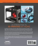 3D Printers: A Beginners Guide (Fox Chapel Publishing) Learn the Basics of 3D Printing Construction, Tips & Tricks for Data, Software, CAD, Error Checking, and Slicing, with More Than 100 Photos