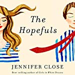 The Hopefuls: A Novel | Jennifer Close