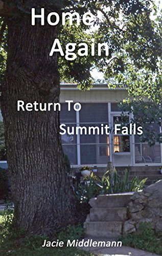 Home Again (Return to Summit Falls Book 2) by [Middlemann, Jacie]
