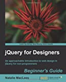JQuery for Designers, Natalie MacLees, 1849516707