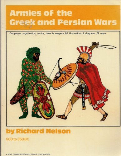 Armies of the Greek and Persian Wars 500 to 350 B.C.