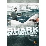 Shark Wranglers Season 1 by Chris Fischer