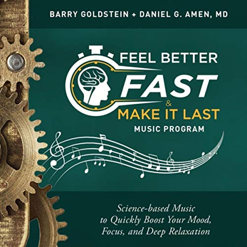 Feel Better Fast and Make It Last Music Program ()